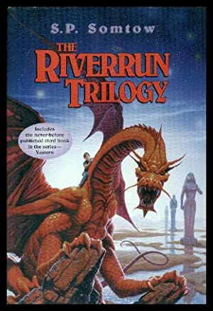 THE RIVERRUN TRILOGY - Book (1) One: Somtow, S. P.