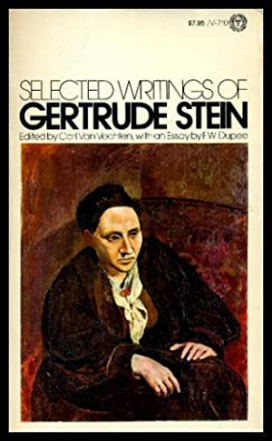 SELECTED WRITINGS OF GERTRUDE STEIN: Stein, Gertrude (introduction