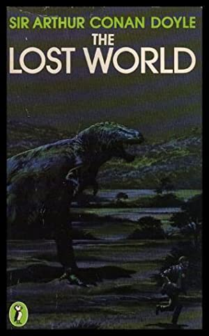 THE LOST WORLD - being an account: Doyle, Sir Arthur
