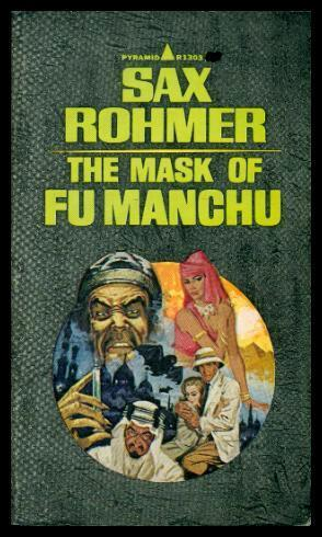 THE MASK OF FU MANCHU: Rohmer, Sax (pen