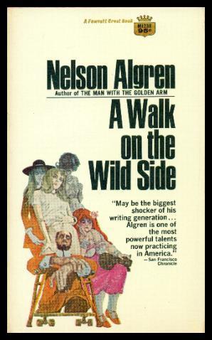 A WALK ON THE WILD SIDE Algren Nelson
