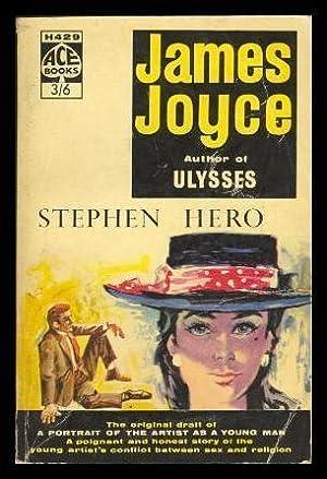 STEPHEN HERO: Joyce, James (edited