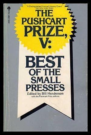 THE PUSHCART PRIZE (5) (v) Five: Henderson, Bill (editor)