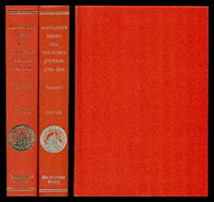 THE JOURNAL OF ALEXANDER HENRY THE YOUNGER: Henry, Alexander the