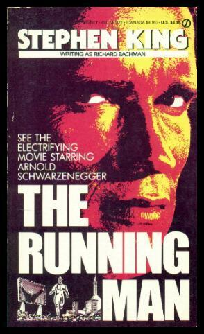 stephen king the running man The book's micro-chapters and episodic nature, however, save the momentum - any time king's narrative shorthand threatens to bog the story down, a new section begins to speed things along the running man is an anomaly among stephen king books - even under the bachman name - as being his only full- length.