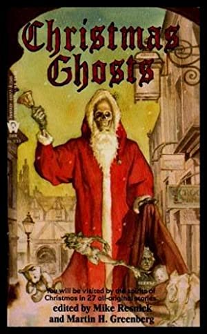 CHRISTMAS GHOSTS: Resnick, Mike; Greenberg,