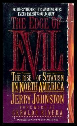THE EDGE OF EVIL - The Rise: Johnston, Jerry (foreword