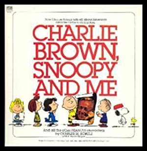 CHARLIE BROWN, SNOOPY AND ME - and: Schulz, Charles M.