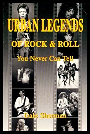 URBAN LEGENDS OF ROCK AND ROLL -: Sherman, Dale