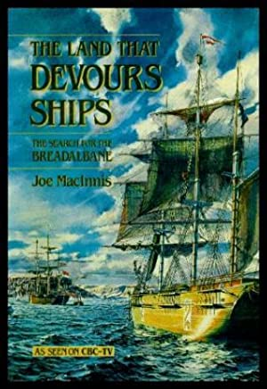 THE LAND THAT DEVOURS SHIPS - The: MacInnis, Joe (introduction