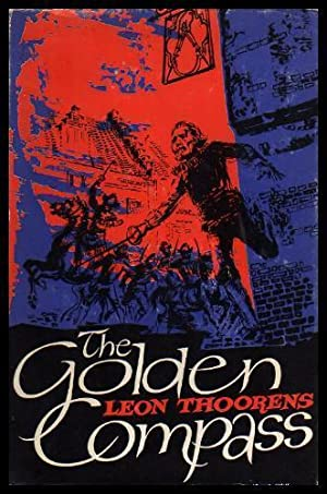 THE GOLDEN COMPASS - A Novel: Thoorens, Leon (translated