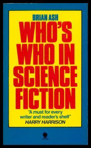 WHO'S WHO IN SCIENCE FICTION: Ash, Brian (re: