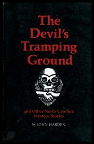 THE DEVIL'S TRAMPING GROUND - and Other: Harden, John