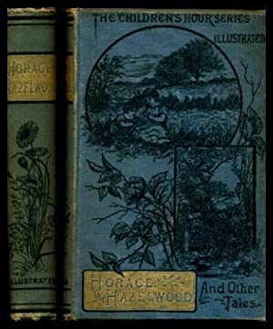 HORACE HAZELWOOD - or Little Things and: Anonymous (editor) (Robert