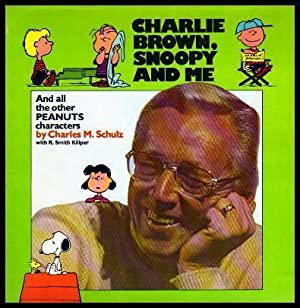 CHARLES BROWN, SNOOPY AND ME - and: Schulz, Charles M.
