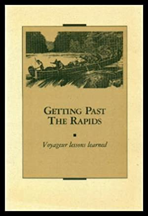 GETTING PAST THE RAPIDS - Voyageur Lessons: Moore, Linda