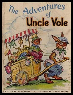 THE ADVENTURES OF UNCLE VOLE: Brown, Vicki
