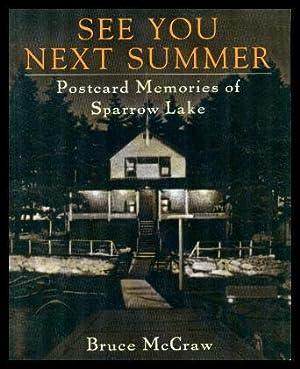 SEE YOU NEXT SUMMER - Postcard Memories: McCraw, Bruce