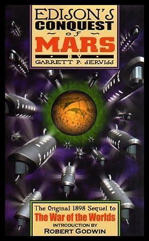 EDISON'S CONQUEST OF MARS: Serviss, Garrett P.