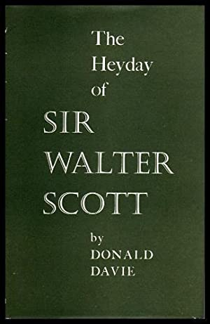 THE HEYDAY OF SIR WALTER SCOTT