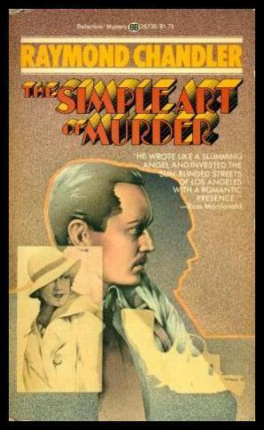 THE SIMPLE ART OF MURDER - Philip: Chandler, Raymond