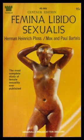 FEMINA LIBIDO SEXUALIS - Centaur Edition: Ploss, Herman Heinrich;