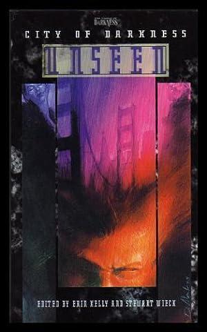UNSEEN - City of Darkness: Kelly, Erin; Wieck,