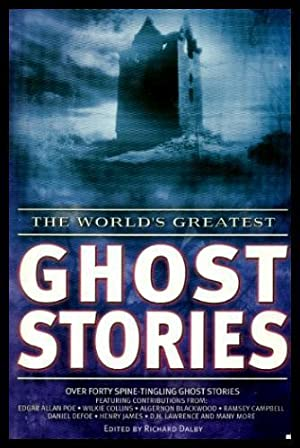THE WORLD'S GREATEST GHOST STORIES