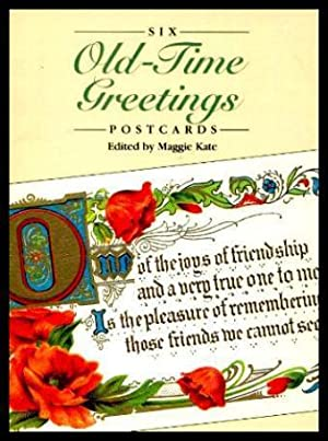 SIX OLD TIME GREETINGS - Postcards: Kate, Maggie (editor)