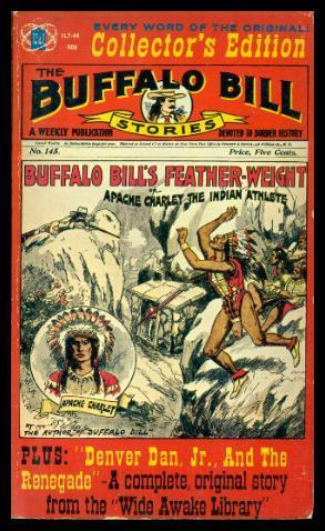 BUFFALO BILL'S FEATHER WEIGHT or Apache Charley the Indian Athlete - with - DENVER DAN JR AND THE...