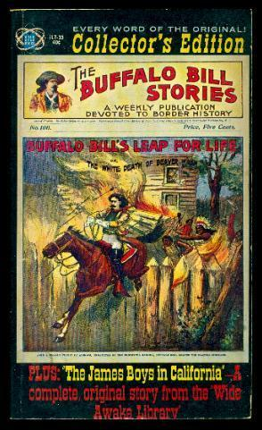 BUFFALO BILL'S LEAP FOR LIFE or The White Death of Beaver Wash - with - THE JAMES BOYS IN CALIFORNIA
