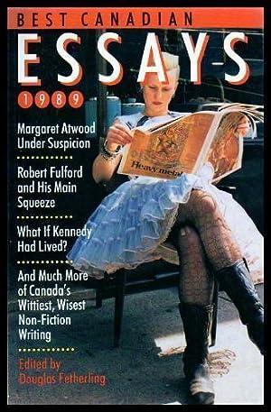 BEST CANADIAN ESSAYS 1989: Fetherling, Douglas (editor)