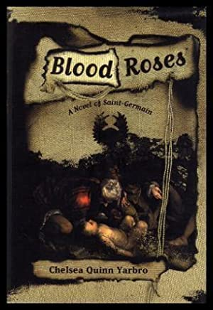 BLOOD ROSES - A Saint-Germain Adventure