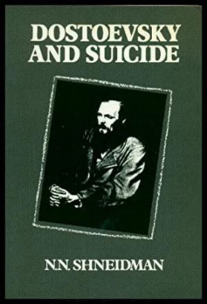 DOSTOEVSKY AND SUICIDE
