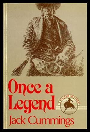 ONCE A LEGEND - A Walker Western