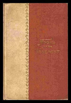 THE ANGEL OF THE TENEMENT - A Novel