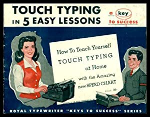TOUCH TYPING IN 5 EASY LESSONS - How to Teach Yourself Touch Typing at Home with the Amazing New ...