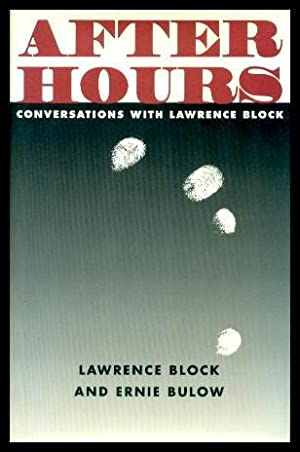 AFTER HOURS - Conversations with Lawrence Block