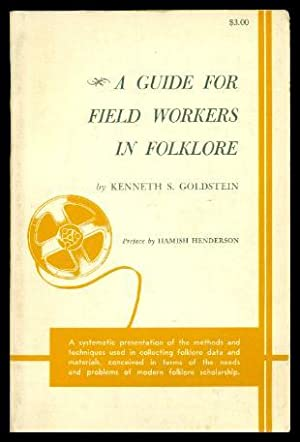 A GUIDE FOR FIELD WORKERS IN FOLKLORE