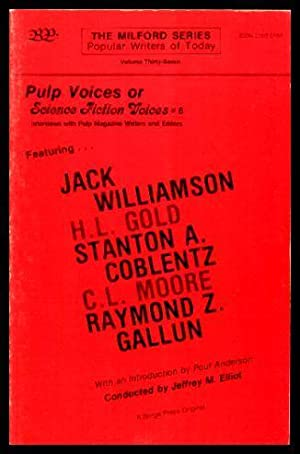 PULP VOICES OR SCIENCE FICTION VOICES 6 - Interviews with Pulp Magazine Writers and Editors