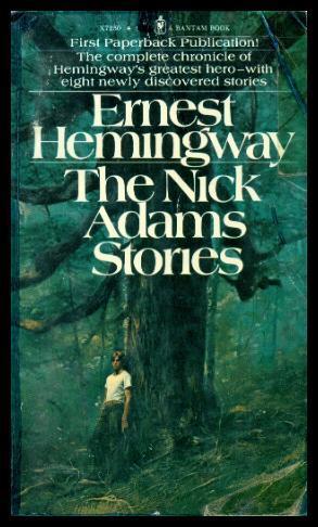 THE NICK ADAMS STORIES: Hemingway, Ernest (preface