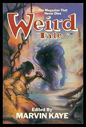 WEIRD TALES - The Magazine That Never: Kaye, Marvin (editor)
