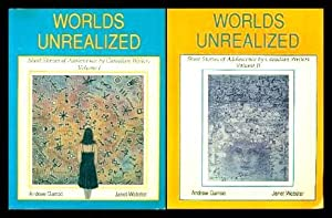 WORLDS UNREALIZED: Short Stories of Adolescence by Canadian Writers - Volume One; and Volume Two