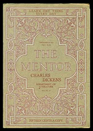 THE MENTOR - CHARLES DICKENS - MASTER OF CHRISTMAS REVELS - December 15 1914 - Serial Number 73 -...
