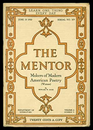 THE MENTOR - MAKERS OF MODERN AMERICAN POETRY - Women - June 15 1920 - Serial Number 205 - Volume...
