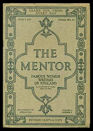 THE MENTOR - FAMOUS WOMEN WRITERS OF ENGLAND - June 1 1915 - Serial Number 84 - Volume 3, number 8
