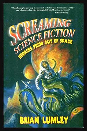 SCREAMING SCIENCE FICTION - Horrors from Out of Space
