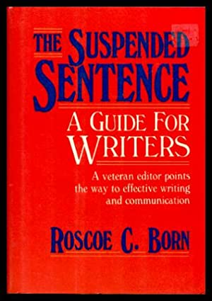 THE SUSPENDED SENTENCE - A Guide for Writers
