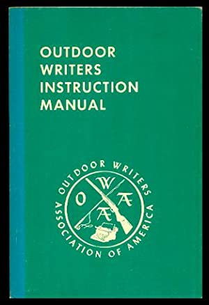 OUTDOOR WRITERS INSTRUCTION MANUAL