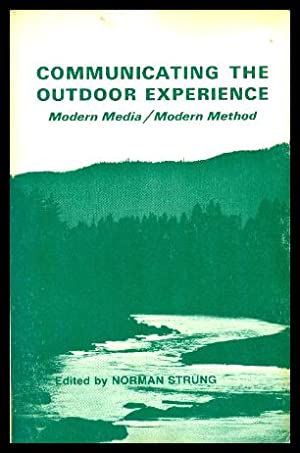 COMMUNICATING THE OUTDOOR EXPERIENCE